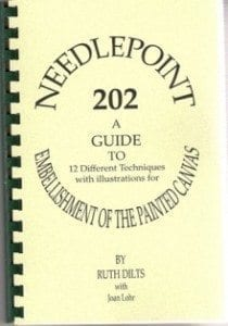 Needlepoint 202 - A Guide to 12 Different Techniques with Illustrations for Embellishment of the Painted Canvas