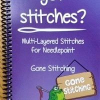 Got Stitches?  Multi-Layered Stitches for Needlepoint