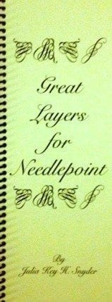 Great Layers for Needlepoint by Julia Key Snyder